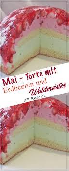mai torte mit erdbeeren und waldmeister all rezepte
