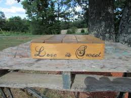 H 16 X Wooden Cake Stand Love Is Sweet Wedding