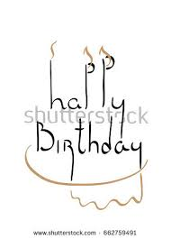 happy birthday Pencil calligraphic drawing Stylized image of candles and birthday cake