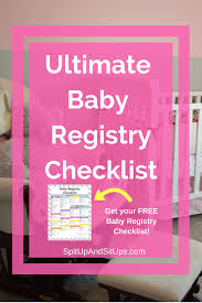 Bed Bath Beyond Baby Registry by Baby Registry Checklist The Ultimate Guide Spit Up And Sit Ups