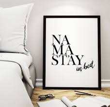 Art Digital Print Namaste Poster Namastay In Bed Printable Home Decor Wall