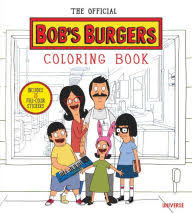 Title The Official Bobs Burgers Coloring Book Author Loren Bouchard