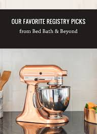 Our Favorite Registry Picks From Bed Bath Beyond