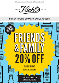 Kiehls 20% F&F Sale Code: LOYALTY : MUAontheCheap