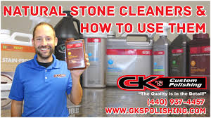 best natural stone cleaners sealers and how to apply them gk s