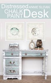 Beachy Annie Sloan Chalk Paint Desk More Distressed Furniture Ideas For Coastal Style Living Here