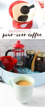 How To Make The Perfect Pour Over Coffee With Your Own DIY