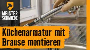 Kテシche Wasserhahn Mit Brause Küchenarmatur Mit Brause Montieren Hornbach Meisterschmiede