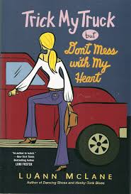 Trick My Truck But Don't Mess With My Heart: Amazon.co.uk ...