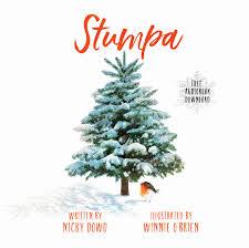 Christmas Tree Saplings Ireland by What U0027s New For Winter Wonderland The Story Of Stumpa Westport