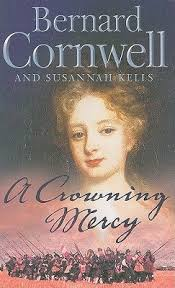 A Crowning Mercy 1 By Bernard Cornwell