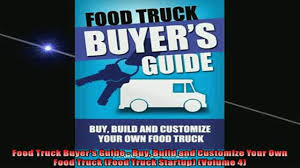 EBOOK ONLINE Food Truck Buyers Guide Buy Build And Customize Your ... Fire Truck Tanks Plastic Water For Trucks Wraps Kits Vehicle Wake Graphics Tuscany Custom Gmc Sierra 1500s In Bakersfield Ca Motor Lewisville Autoplex Lifted View Completed Builds Mountain Dodge Jeep Ram Real Quality Customized New Freightliner Cascadia At Premier Group Serving Usa Big 4 Motors Ltd Chrysler Ram Dealership Mac Haik Extreme Offroad Lifts Jeeps And Down East Offroad