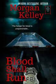 Bolcom Blood Shall Run Morgan Kelley 9781530552337 Boeken