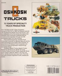 Oshkosh Trucks: 75 Years Of Specialty Truck Production Whosale Truck 500 Online Buy Best From Golf Carts For Sale Jackson Missippi Dealer Koala Trucks Forklifts Whosalers 30 Years In The Forklifting Minnesota Beer Association Family Owned Distributors China Heavy Truck Manufacturers Suppliers Madein Forklift Reliable Electric Youtube Premium Used Plant And Machinery Australian 100 Ton Customers Botemp Okosh 75 Of Specialty Production I Took A Pill In Ibiza Tshirts Merchandise Whosalers