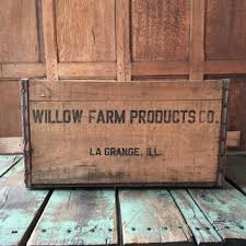 Vintage Wood Crate Willow Farm Products Co La Grange Illinois Wooden Milk