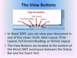 39 The View Buttons O In Word 2007