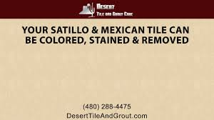 your saltillo and mexican tile can be colored stained and renewed