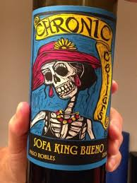 chronic sofa king bueno wine info
