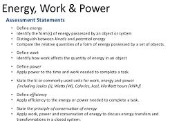 EfficiencyCriterion Assessment Tasks 3 Energy Work PowerAssessment Statements O Define