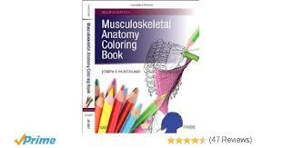 Musculoskeletal Anatomy Coloring Book 2e 8601400014356 Medicine Health Science Books Amazon
