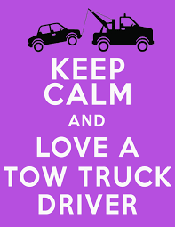 100 Kidds Trucks Keep Calm And Love A Tow Truck Driver Just Be Ready For A Life Of