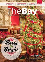 Christmas Tree Shop In Dartmouth Ma by The Bay Monthly December 2014 By Providence Media Issuu