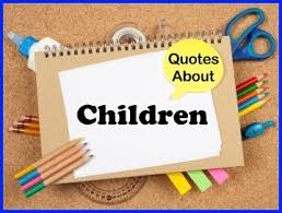 70 Quotes About Children