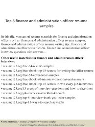 Top 8 Finance And Administration Officer Resume Samples In This File You Can Ref