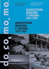 100 Modern Architecture Magazine And Tourism 19251965 Docomomo Ibrico