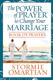 The Power Of PrayerTM To Change Your Marriage Book Prayers