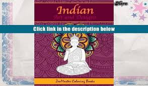 Read Online Indian Art And Designs Adult Coloring Book For Adults Inspired By