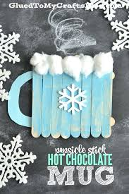 Winter Craft Projects For Kids Stick Hot Chocolate Mug Kid Art Ideas Preschoolers