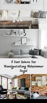 8 vast galerie wandgestaltung wohnzimmer regal home