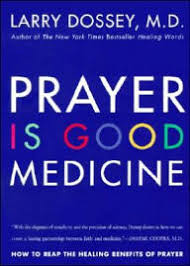 Prayer Is Good Medicine How To Reap The Healing Benefits Of