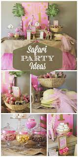 Pink White And Gold Birthday Decorations by Best 25 Safari Party Decorations Ideas On Pinterest Jungle