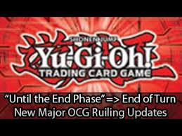 yugioh ocg top tier decks 2014 until the end phase is now end of turn major yugioh ocg july