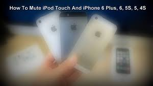 How To Mute iPod Touch And iPhone 6 Plus 6 5S 5 4S Youth