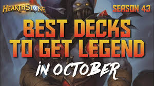 hearthstone top decks to climb ladder in october 2017 season 43