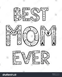 Best Mom Ever Coloring Pages For Book Word Zentangle