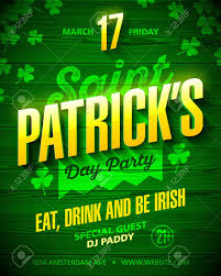 Saint Patricks Day Party Poster Design Eat Drink And Be Irish 17 March