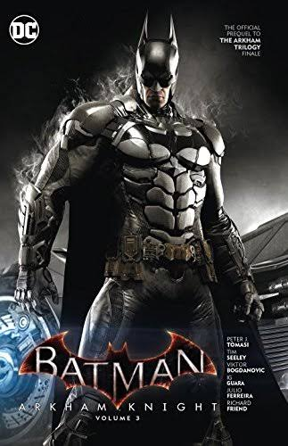 Batman: Arkham Knight - Peter Tomasi