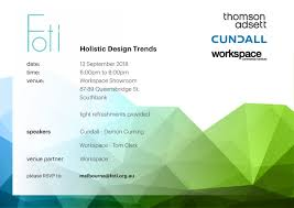 100 Foti Furniture Thomsonadsett On Twitter We Are Excited To Announce That Our Next Event In Melbourne Will Be On 13 September It Will Be Focused On The Topic Of Holistic Design Trends With