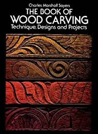 how to carve wood a book of projects and techniques fine
