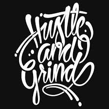 Hustle Grind Wallpaper Wp5405924