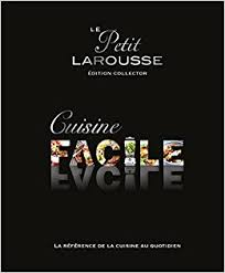 la rousse cuisine le petit larousse cuisine facile edition collector amazon co uk
