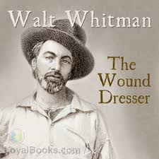 the wound dresser by walt whitman free at loyal books