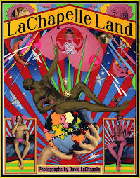 LaChapelle Land Photographs By David First Edition