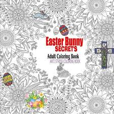 Easter Bunny Secrets Adult Coloring Book Anti Stress For Adults Series