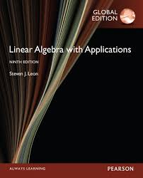 View Larger Cover Linear Algebra With Applications Global Edition