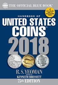 Handbook Of United States Coins 2018: The Official Blue Book ...